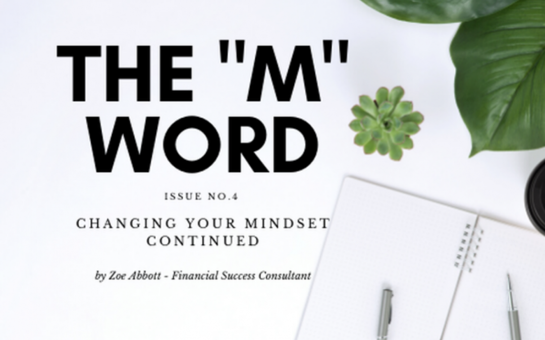 "The Word ""M"", Issue 4 – Changing Your Mindset"