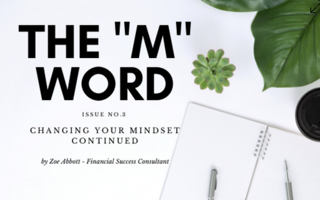 "The Word ""M"", Issue 3 – Changing Your Mindset"