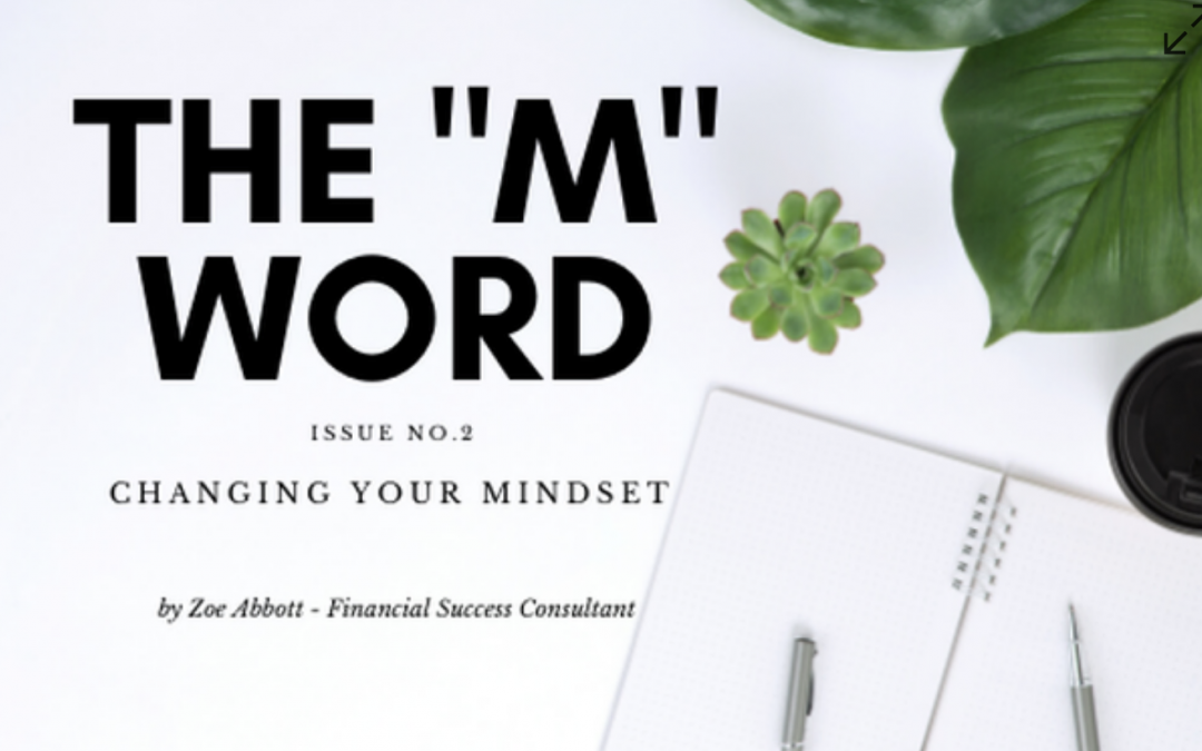 "The ""M"" Word, issue 2 – Changing your mindset"
