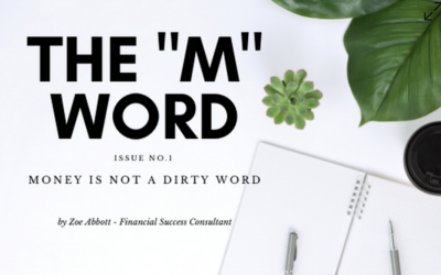 The M Word, Issue 1 – Money is not a dirty word