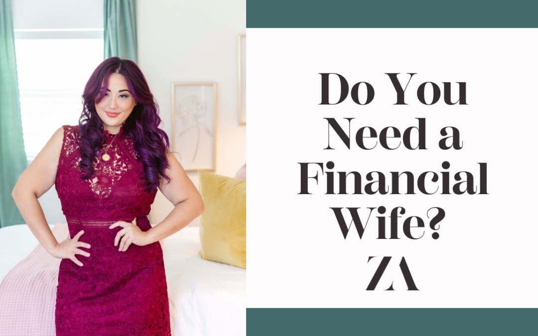 Do You Need a Financial Wife?